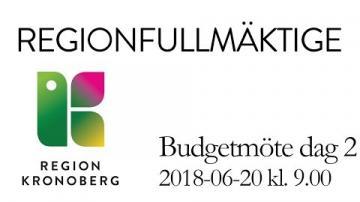 Regionfullmäktiges budgetmöte dag 2, 20 juni 2018